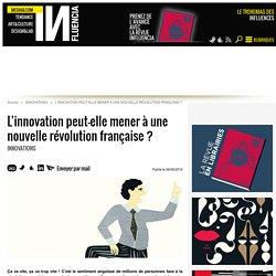 L'innovation peut-elle mener à une nouvelle révolution française ?