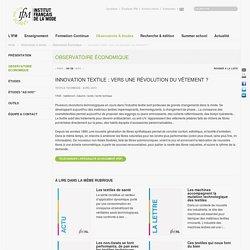 Innovation textile : vers une révolution du vêtement ?