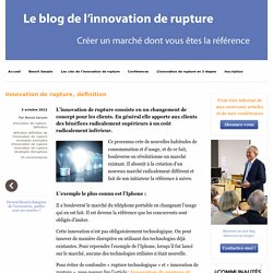 Innovation de Rupture: Innovation de rupture, définition