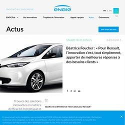 Béatrice Foucher : « Pour Renault, l'innovation c'est, tout simplement, apporter de meilleures réponses à des besoins clients »