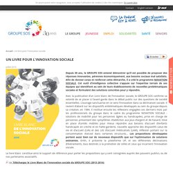 Un livre pour l'innovation sociale - Actualité - GROUPE SOS