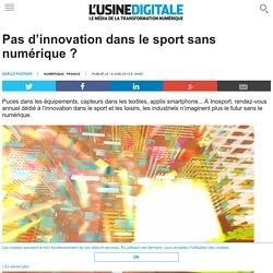 Pas d'innovation dans le sport sans numérique ?