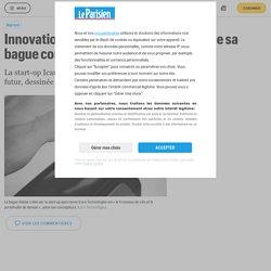 Innovation : la start-up corse Icare lance sa bague connectée