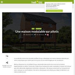 Innovation & Startup : Une maison modulable sur pilotis - 01/12/16