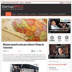 #Entrepreneuriat : Ampion reprend la route pour sillonner l'Afrique de l'innovation