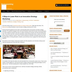 5 Ways to Lower Risk in an Innovation Strategy Workshop