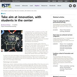 Take aim at innovation, with students in the center