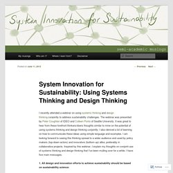 System Innovation for Sustainability: Using Systems Thinking and Design Thinking