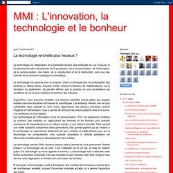 MMI : L'innovation, la technologie et le bonheur: La technologie rend-elle plus heureux ?