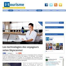 Les technologies des voyageurs selon Skyscanner (comparateur de vols)