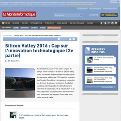 Silicon Valley 2016 : Cap sur l'innovation technologique (2e partie) -