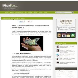 Capteur 3D pour l'iPhone 5, une innovation technologique