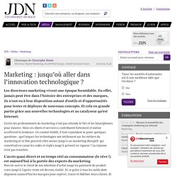Marketing : jusqu'où aller dans l'innovation technologique ?