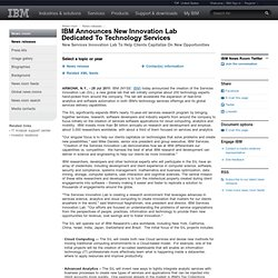 2011-07-28 IBM Announces New Innovation Lab Dedicated To Technology Services