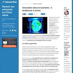 Innovation dans le tourisme : 3 tendances à suivre par Neocamino