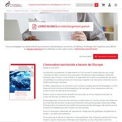 """L'innovation territoriale a besoin de l'Europe "" - Livre blanc"
