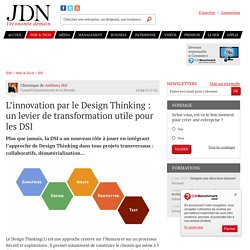 L'innovation par le Design Thinking : un levier de transformation utile pour les DSI - JDN