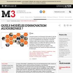 Quels modèles d'innovation aujourd'hui ?