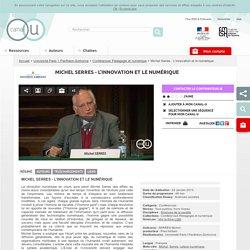 Michel Serres - L'innovation et le numérique - Université Paris 1 Panthéon-Sorbonne