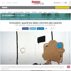 Innovation: quand les idées viennent des salariés