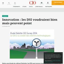 Innovation: les DSI voudraient bien mais peuvent point