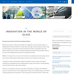 Innovation in the world of glass – AIS GLASS