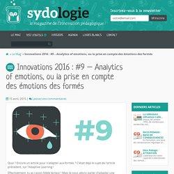 Innovations 2016 : #9- Analytics of emotions, ou la prise en compte des émotions des formés - Sydologie