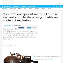 9 innovations qui ont marqué l'histoire de l'automobile, du pneu gonflable au moteur à explosion