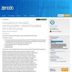 Innovations in scholarly communication - data of the global 2015-2016 survey - Zenodo