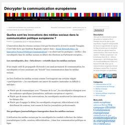 Quelles sont les innovations des médias sociaux dans la communication politique européenne