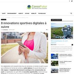 8 innovations sportives digitales à suivre - Consofutur