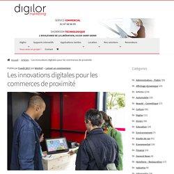 Les innovations digitales pour les commerces de proximité
