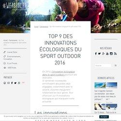 Top 9 des innovations écologiques du sport outdoor 2016