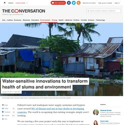 *****Improving water pollution in squatter settlements (theconversation)
