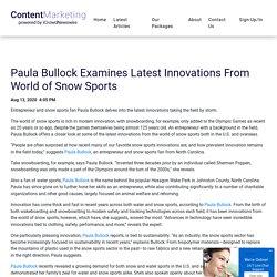 Paula Bullock Examines Latest Innovations From World of Snow Sports - iCrowdMarketing