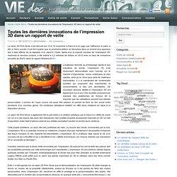 Innovations de l'impression 3D : Un rapport de veille complet