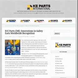 H-E Parts CME: Innovations in Safety Earn Worldwide Recognition