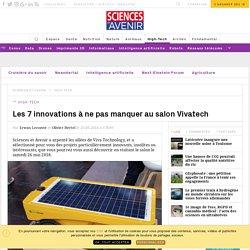 Les 7 innovations à ne pas manquer au salon Vivatech