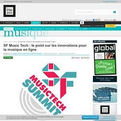 Musique - Article - SF Music Tech : le point sur les innovations pour la musique en ligne