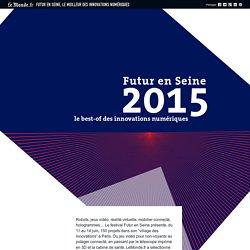 Festival Futur en Seine : le best-of des innovations numériques