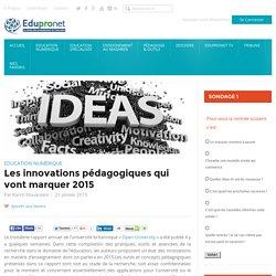 Les innovations pédagogiques qui vont marquer 2015