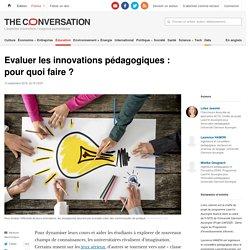 Evaluer lesinnovations pédagogiques: pourquoi faire?