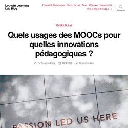 Quels usages des MOOCs pour quelles innovations pédagogiques ? – Louvain Learning Lab