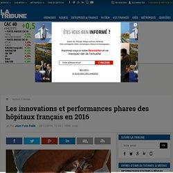 Les innovations et performances phares des hôpitaux français en 2016