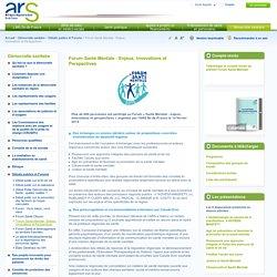 Forum Santé Mentale : Enjeux, Innovations et Perspectives