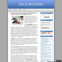 RFID, NFC, Internet des objets et innovations sans contact – Bilan 2013, Perspectives 2014