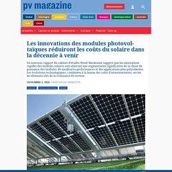 Les innovations des modules photovoltaïques réduiront les coûts du solaire dans la décennie à venir – pv magazine France