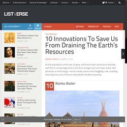 10 Innovations To Save Us From Draining The Earth's Resources
