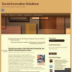 Social Innovations Like Voluntary Simplicity are Vital for Sustaining Our Future « Social Innovation Solutions