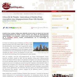 L'éco-cité de Tianjin : innovations et limites d'une conception sino-singapourienne d'une ville durable